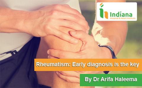 Rheumatism: Early diagnosis is the key By Dr Arifa Haleema